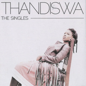 Listen to Ndizakulibala I Will Forget You song with lyrics from Thandiswa Mazwai