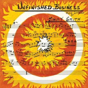 Jimmy Smith的專輯Unfinished Business