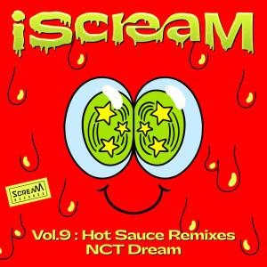 NCT DREAM的專輯iScreaM Vol.9 : 맛 Hot Sauce Remixes