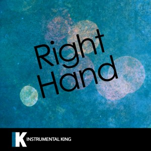 Instrumental King的專輯Right Hand (In the Style of Drake) [Karaoke Version] – Single