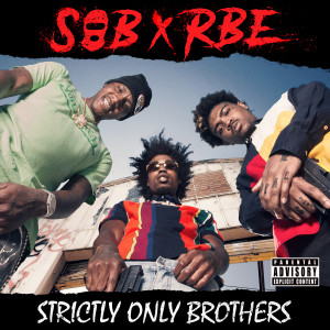 Album Strictly Only Brothers from SOB x RBE (DaBoii)