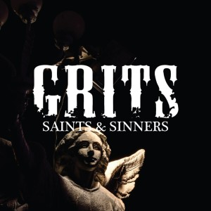 Album Saints & Sinners from Grits