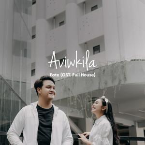 Fate (Ost.Full House) dari AVIWKILA