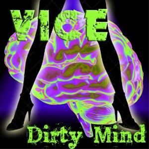 Vice的專輯Dirty Mind