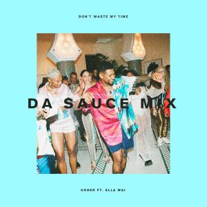 Ella Mai的專輯Don't Waste My Time (Da Sauce Remix)