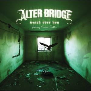 Watch Over You 2008 Alter Bridge