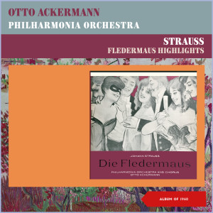Album Strauss: Fledermaus Highlights from Philharmonia Orchestra