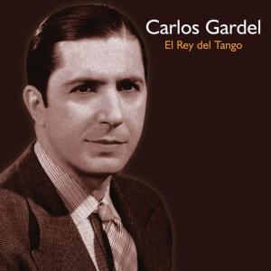 Carlos Gardel的專輯El Rey del Tango