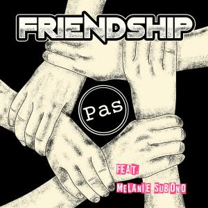 Friendship dari Pas Band
