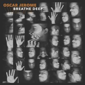 Album Breathe Deep from Oscar Jerome