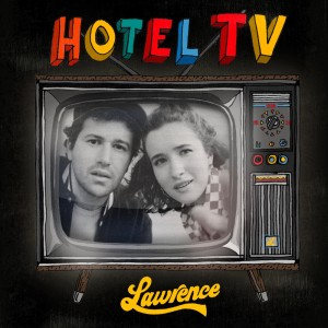 Album Hotel TV (Explicit) from Lawrence