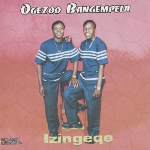Album Izingeqe from Ogezoo Bangempela