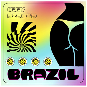Iggy Azalea的專輯Brazil (Explicit)