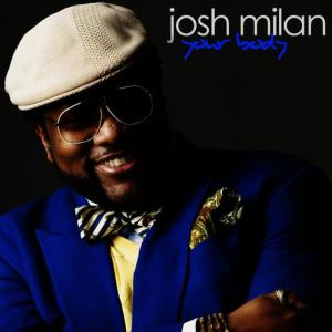 Album Your Body from Josh Milan