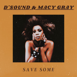 Album Save Some from Macy Gray