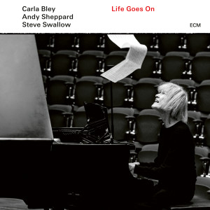 Album Life Goes On from Carla Bley