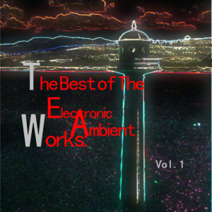 Album The Best of the Electronic Ambient Works: Vol.1 from Blue Cocktail