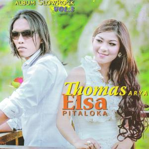 Album Thomas Arya & Elsa Pitaloka - Album Slow Rock Vol.3 from Thomas Arya