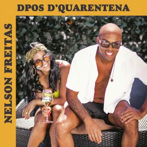 Album Dpos D'Quarentena from Nelson Freitas