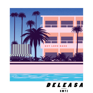 Album Get Love Back from Deleasa
