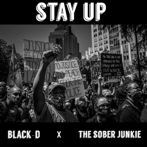 Album Stay Up (Explicit) from Black-D