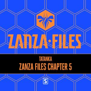 Album Zanza Files Chapter 5 from Tatanka