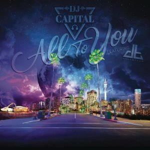 Album All to You from DJ Capital