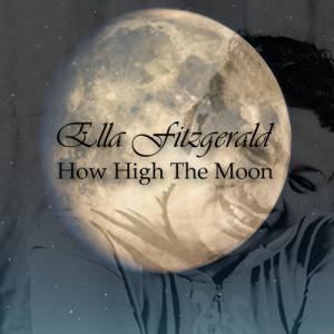 Ella Fitzgerald的專輯How High The Moon