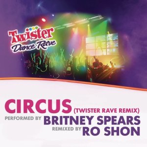 Album Circus (Twister Rave Remix) from Britney Spears