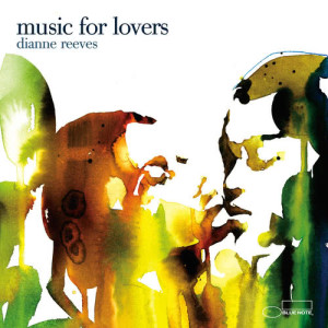 Album Music For Lovers from Dianne Reeves
