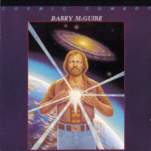 Cosmic Cowboy 1990 Barry McGuire