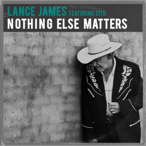 Album Nothing Else Matters Single from Lance James