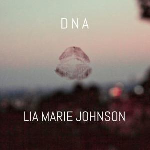 Lia Marie Johnson的專輯DNA