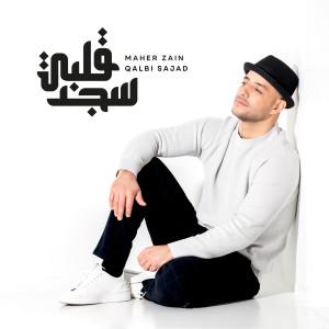Qalbi Sajad dari Maher Zain