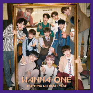 Wanna One的專輯1-1=0 (NOTHING WITHOUT YOU)