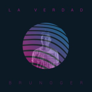 Album La Verdad from Brunoger