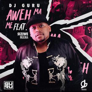 Album Aweh Ma Me Single from DJ Guru