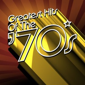 Album Greatest Hits of The '70s from Various Artists