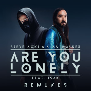 Steve Aoki的專輯Are You Lonely (Remixes)