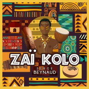 Album Zaï kolo from Serge Beynaud