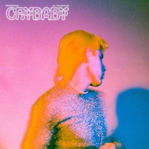 Album Crybaby from Dreamer Boy