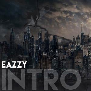 Album Intro from Eazzy