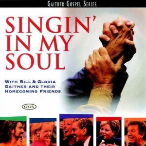 Album Singin In My Soul from Bill & Gloria Gaither