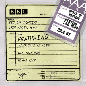 Album BBC In Concert from Spear Of Destiny