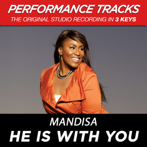 He Is With You 2009 Mandisa