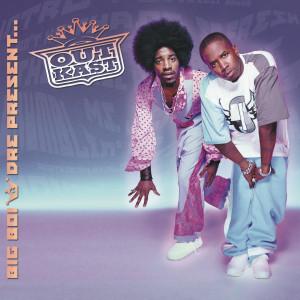 อัลบั้ม Big Boi & Dre Present, Outkast