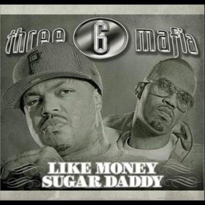 Three 6 Mafia的專輯Like Money (Explicit)