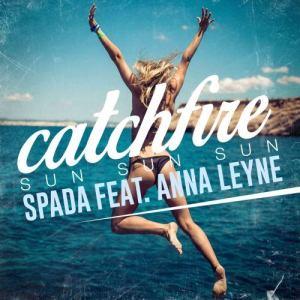 Album Catchfire (Sun Sun Sun) [feat. Anna Leyne] from Spada