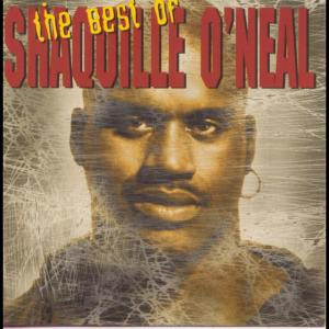Album The Best Of Shaquille O'Neal from Shaquille O'Neal