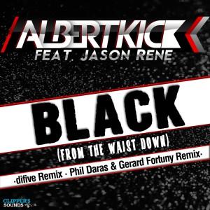 Album Black (From the Waist Down) [The Remixes 2014] from Albert Kick